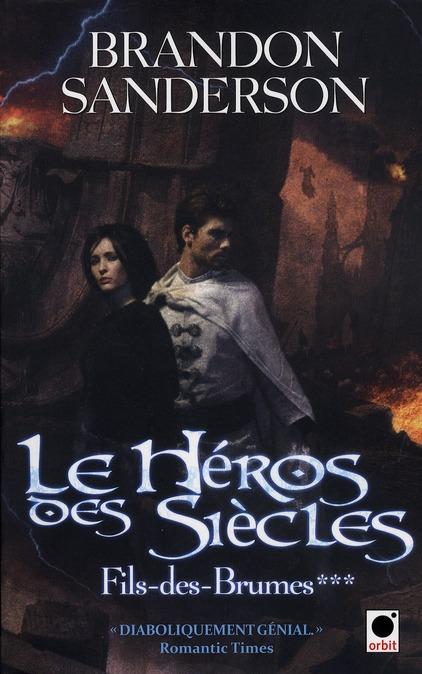 LE HEROS DES SIECLES (FILS-DES-BRUMES***)