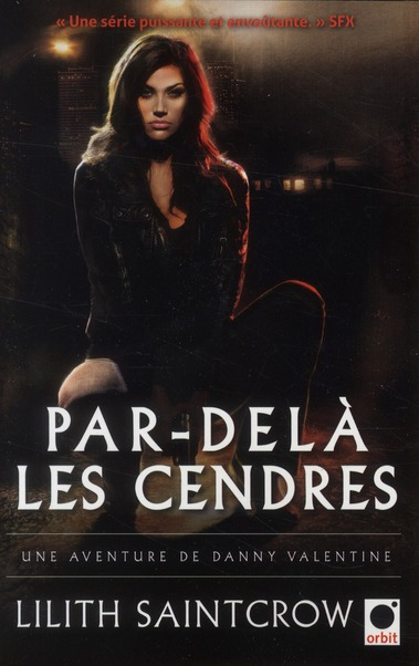PAR-DELA LES CENDRES - UNE AVENTURE DE DANNY VALENTINE