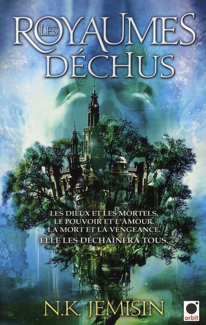 LES ROYAUMES DECHUS, (LA TRILOGIE DE L'HERITAGE**)