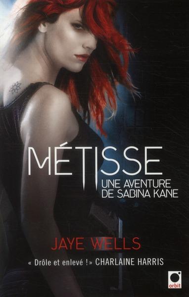 METISSE - UNE AVENTURE DE SABINA KANE 1