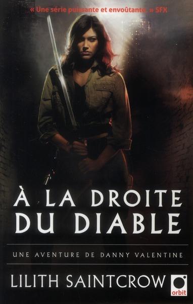 A LA DROITE DU DIABLE - UNE AVENTURE DE DANNY VALENTINE