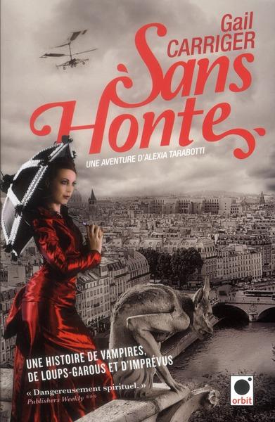 SANS HONTE (LE PROTECTORAT DE L'OMBRELLE***)