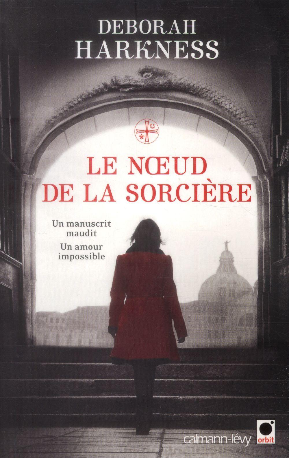 LE LIVRE PERDU DES SORTILEGES - T03 - LE NOEUD DE LA SORCIERE