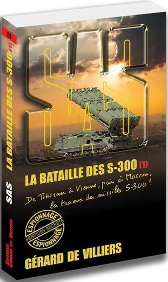 SAS 178 LA BATAILLE DES S 300 1