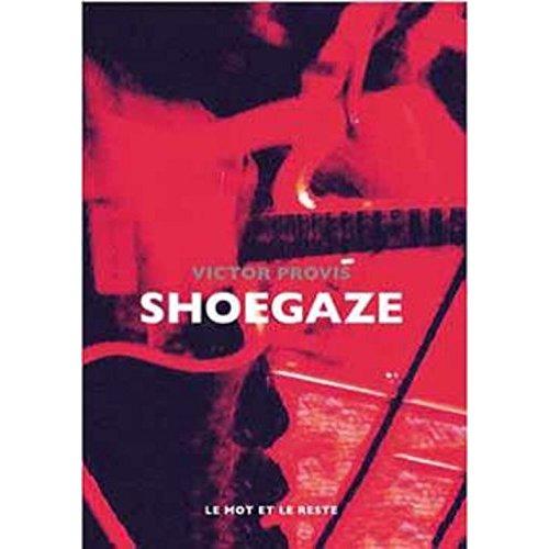 SHOEGAZE - MY BLOODY VALENTINE, SLOWDIVE, RIDE ETC.