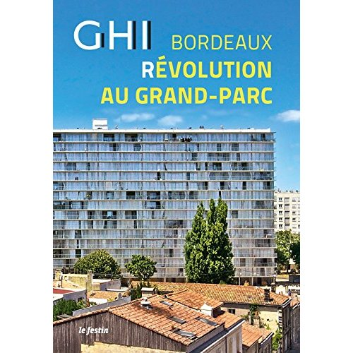 GHI BORDEAUX REVOLUTION AU GRAND PARC