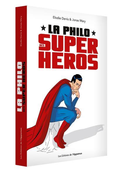 LA PHILO DES SUPER-HEROS