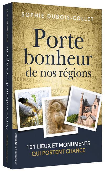 PORTE-BONHEUR DE NOS REGIONS