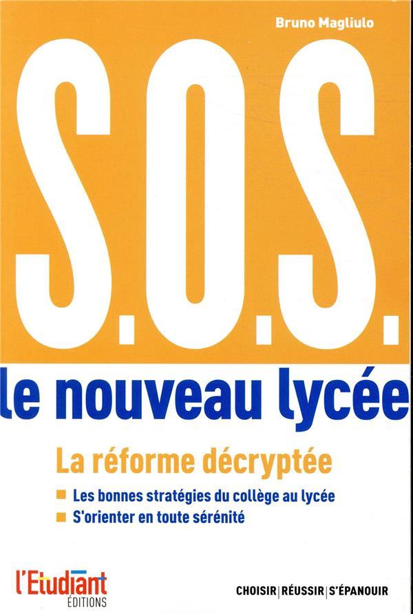 S.O.S. LE NOUVEAU LYCEE