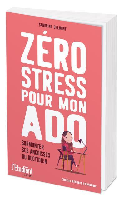 ZERO STRESS POUR MON ADO