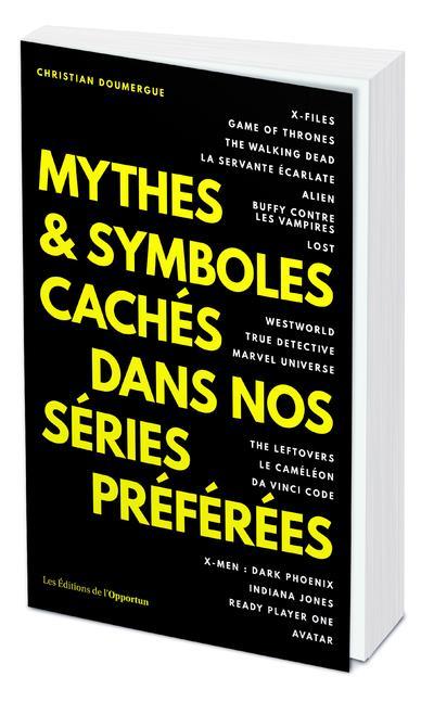 MYTHES & SYMBOLES CACHES DANS NOS SERIES PREFEREES