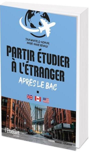 PARTIR ETUDIER A L'ETRANGER APRES LE BAC