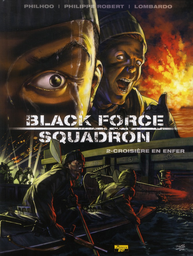 BLACK FORCE SQUADRON T02 - CROISIERE EN ENFER