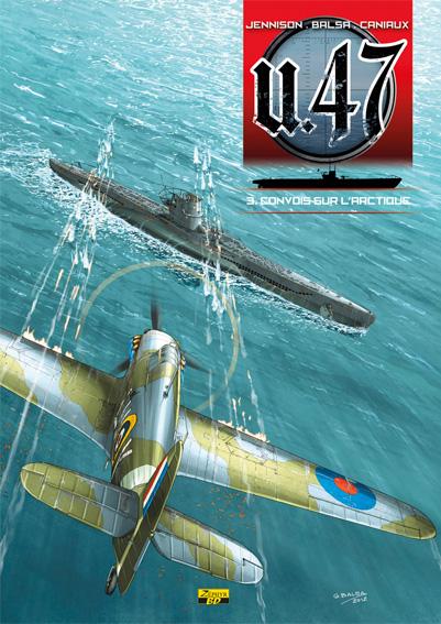 U-47 T03 - BD DOC - CONVOIS SUR L'ARCTIQUE