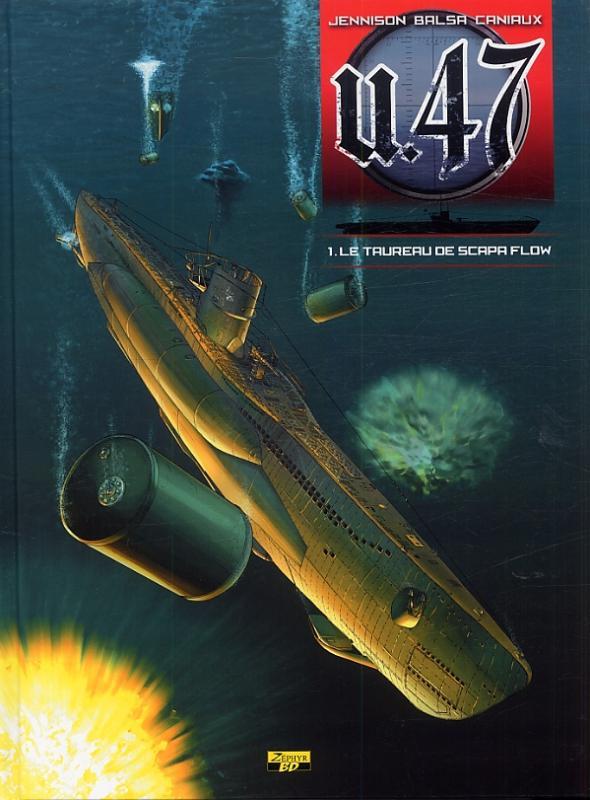 U-47 T01 - BD STD - LE TAUREAU DE SCAPA FLOW