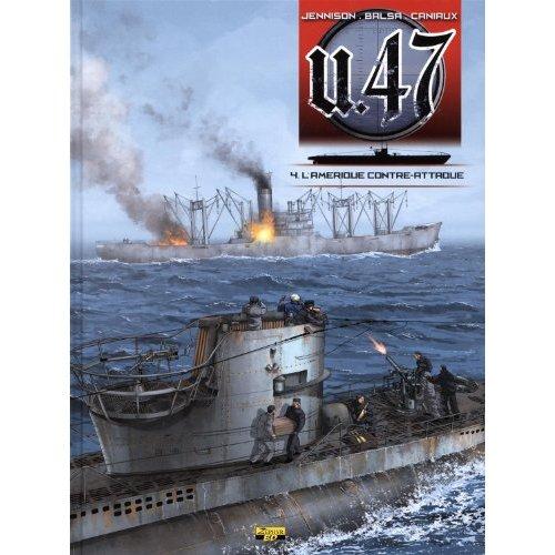 U-47 T04 - BD STD - L'AMERIQUE CONTRE-ATTAQUE