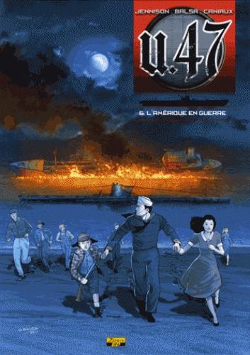 U-47 T06 - BD STD - L'AMERIQUE EN GUERRE