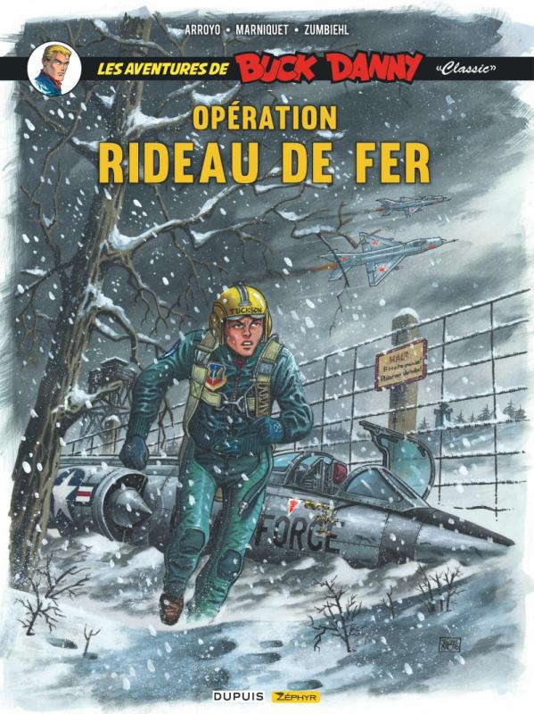 BUCK DANNY CLASSIC - TOME 5 - OPERATION RIDEAU DE FER