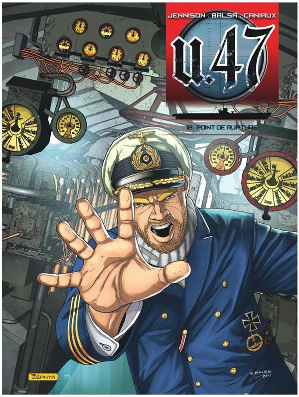 U-47 - TOME 12 - POINT DE RUPTURE
