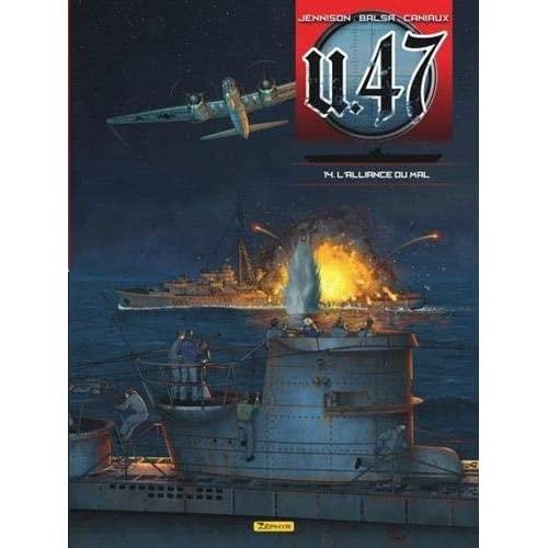 BANDE DESSINEE - U-47 - TOME 14 - L'ALLIANCE DU MAL (DOC)