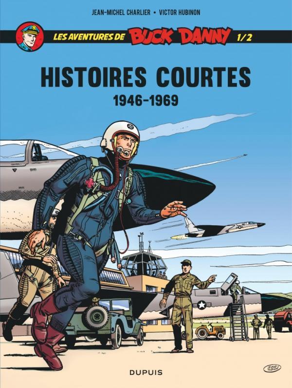 BUCK DANNY-HISTOIRES COURTES - BUCK DANNY - HISTOIRES COURTES  - TOME 1