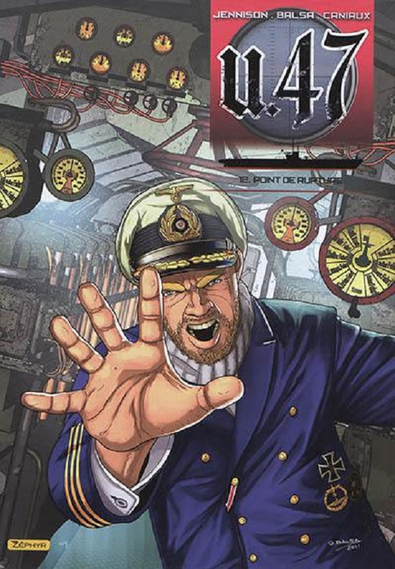 U-47 - TOME 12 - POINT DE RUPTURE + DOC + EX-LIBRIS