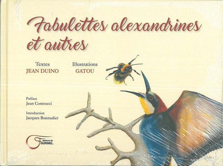 FABULETTES ALEXANDRINES ET AUTRES