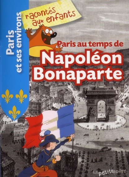 PARIS AU TEMPS DE NAPOLEON