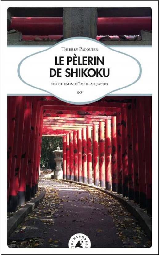 LE PELERIN DE SHIKOKU