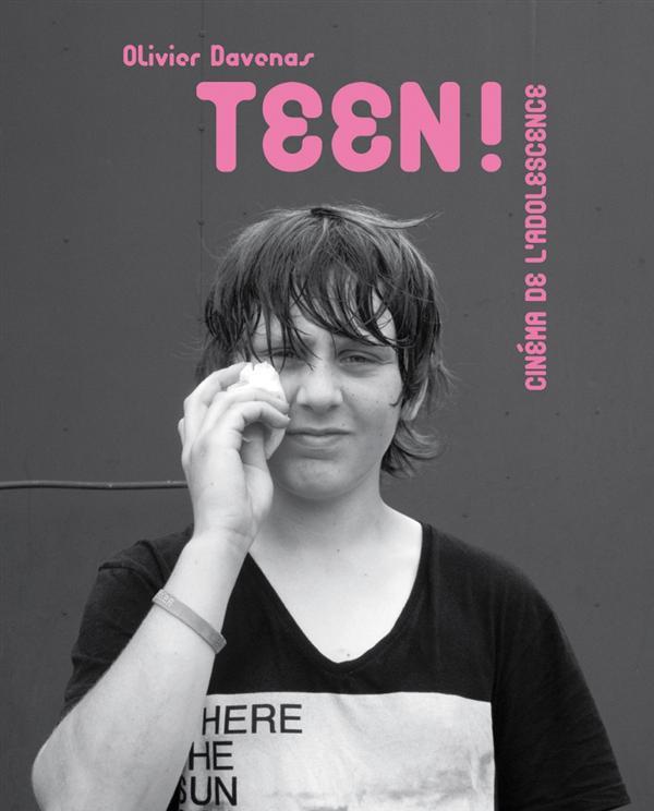 TEEN ! CINEMA DE L'ADOLESCENCE