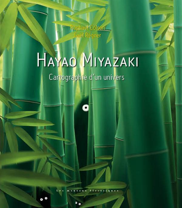 HAYAO MIYAZAKI EDITION COULEURS