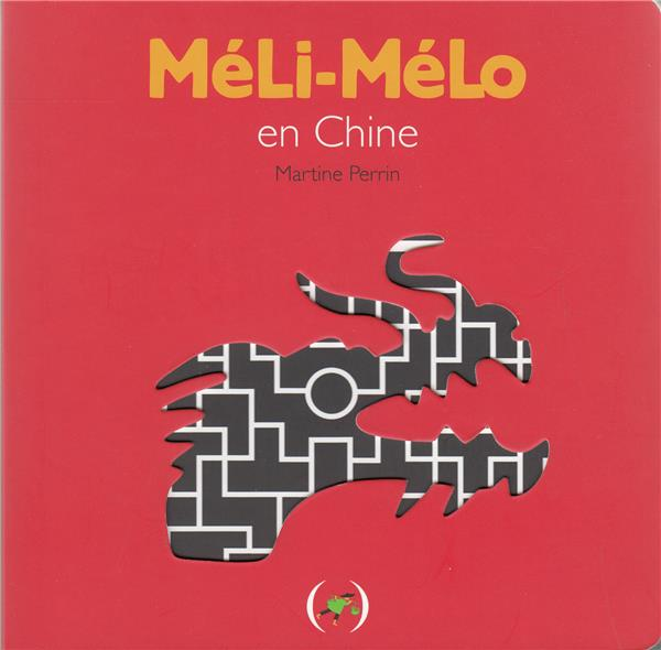 MELI-MELO EN CHINE