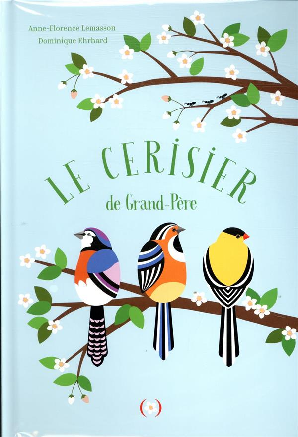 LE CERISIER DE GRAND-PERE
