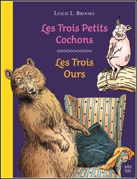 LES TROIS PETITS COCHONS - LES TROIS OURS