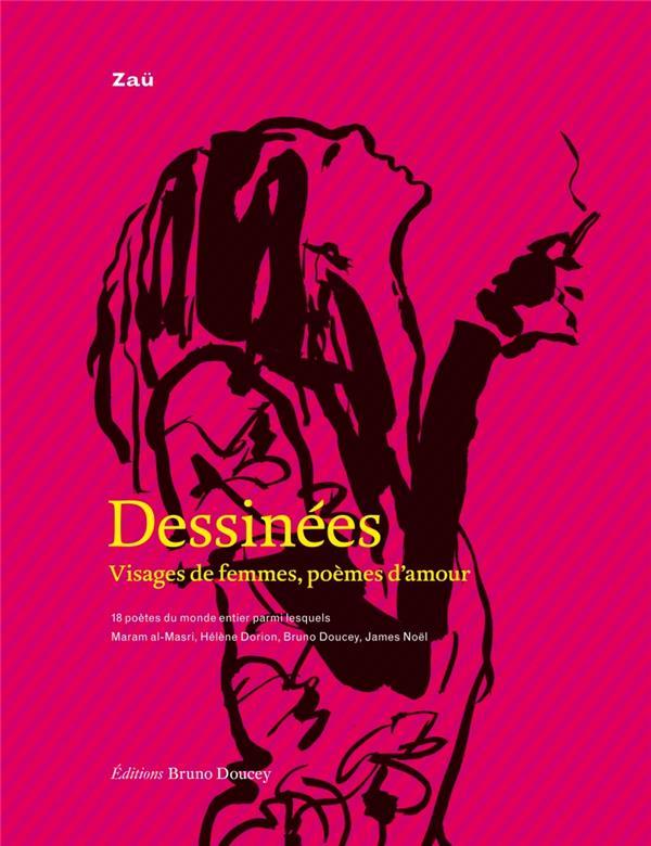 DESSINEES - VISAGES DE FEMMES, POEMES D'AMOUR
