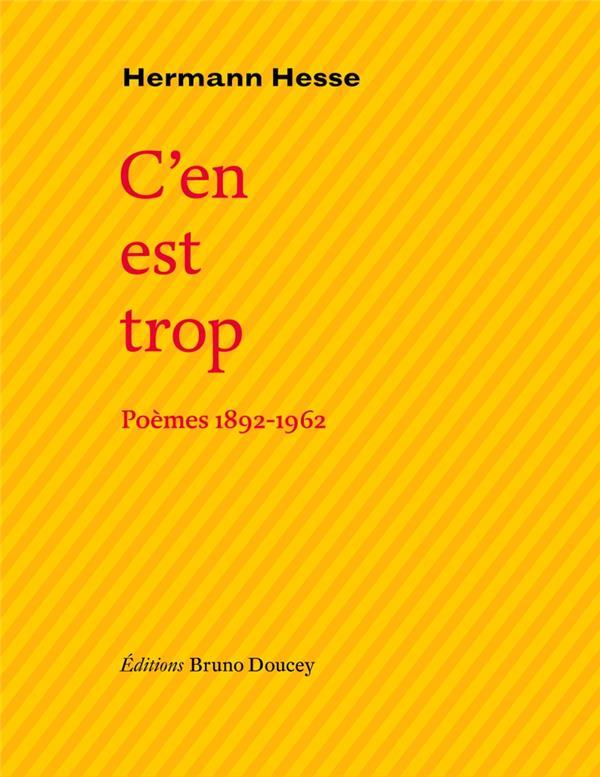 C'EN EST TROP - POEMES 1892-1962