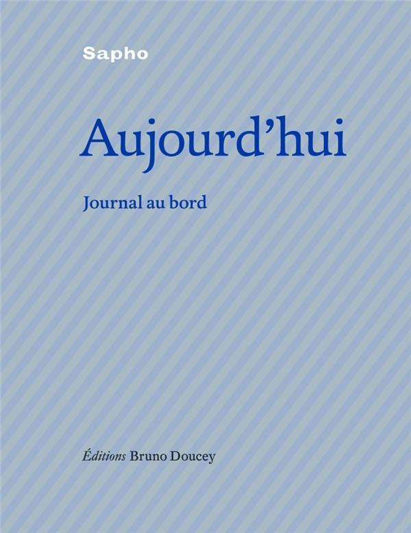 AUJOURD'HUI - JOURNAL DE BORD