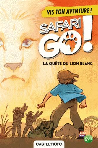 LA QUETE DU LION BLANC - TON AVENTURE SAFARI GO !