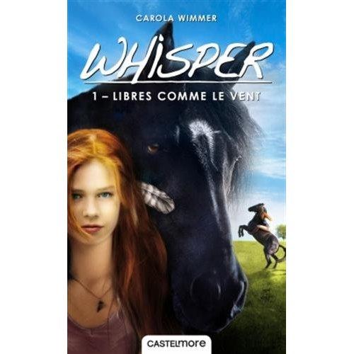 WHISPER, T1 : LIBRES COMME LE VENT