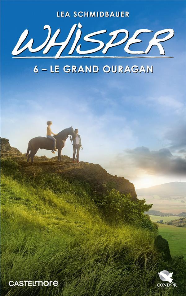 WHISPER, T6 : LE GRAND OURAGAN