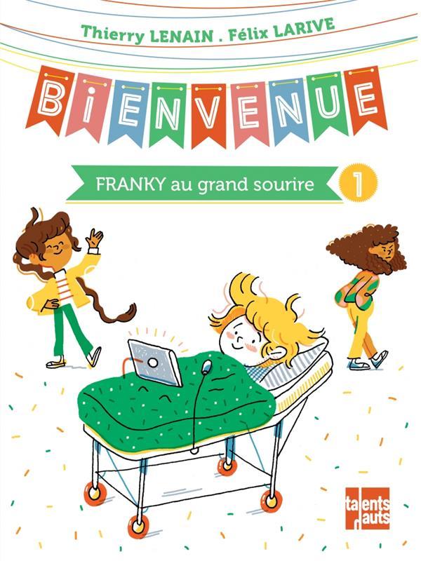BIENVENUE - FRANKY AU GRAND SOURIRE