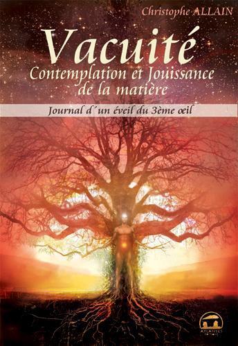 VACUITE, COMTEMPLATION ET JOUISSANCE DE LA MATIERE