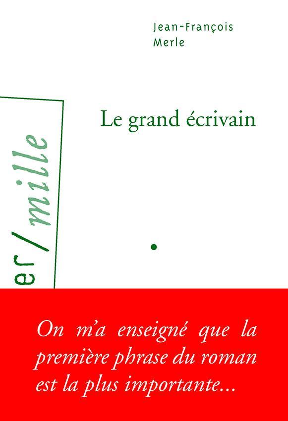 LE GRAND ECRIVAIN