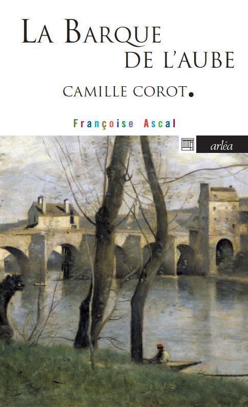 LA BARQUE DE L'AUBE - CAMILLE COROT