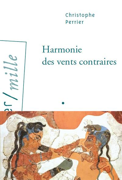 HARMONIE DES VENTS CONTRAIRES