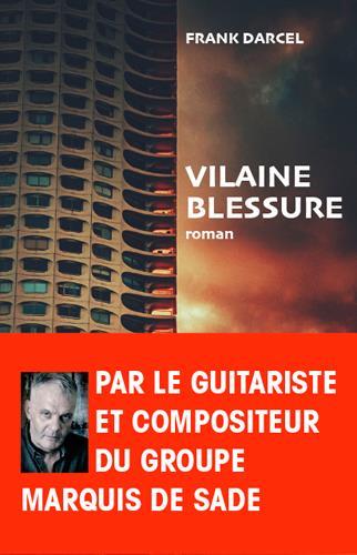 VILAINE BLESSURE