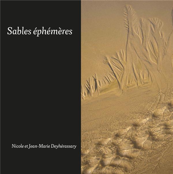 SABLES EPHEMERES