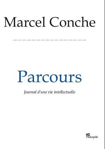 PARCOURS JOURNAL D'UNE VIE INTELLECTUELLE