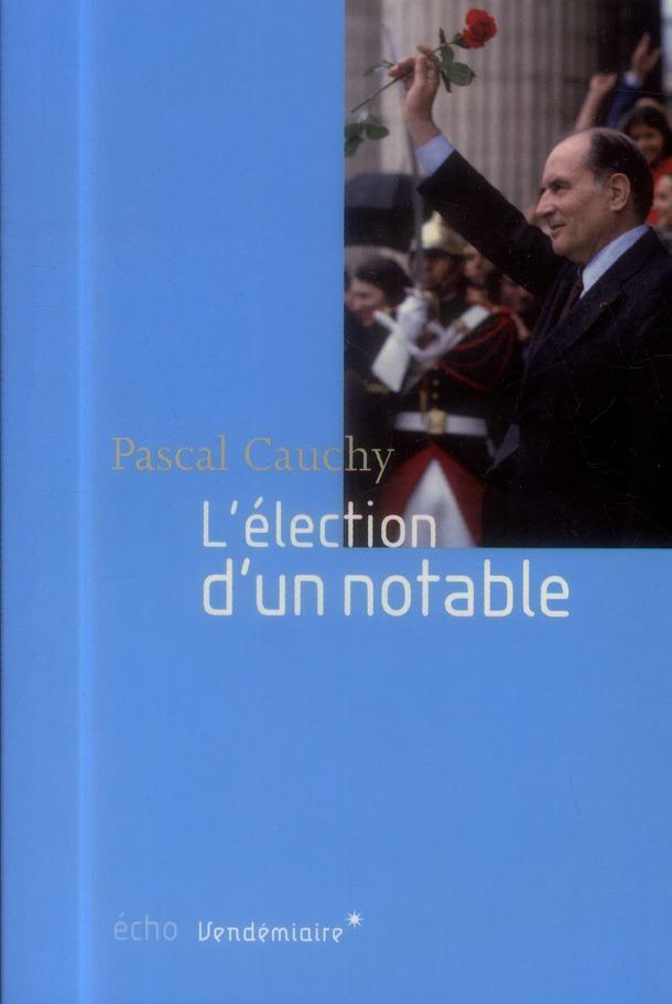 L'ELECTION D'UN NOTABLE