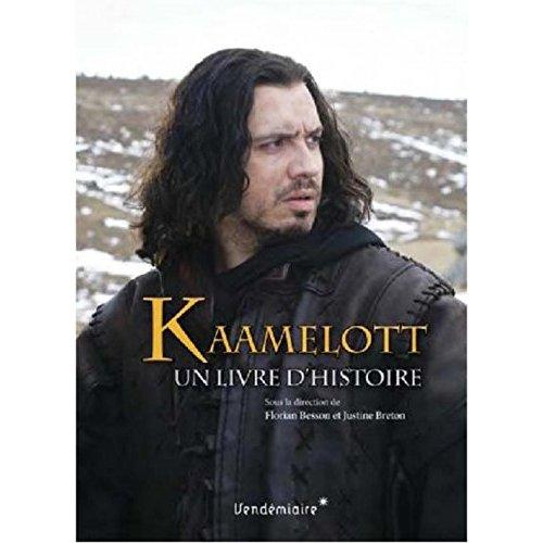 KAAMELOTT, UN LIVRE D'HISTOIRE
